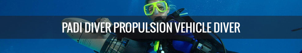 PADI Propulsion Vehicle Diver